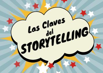 Las 5 claves para hacer un buen Storytelling