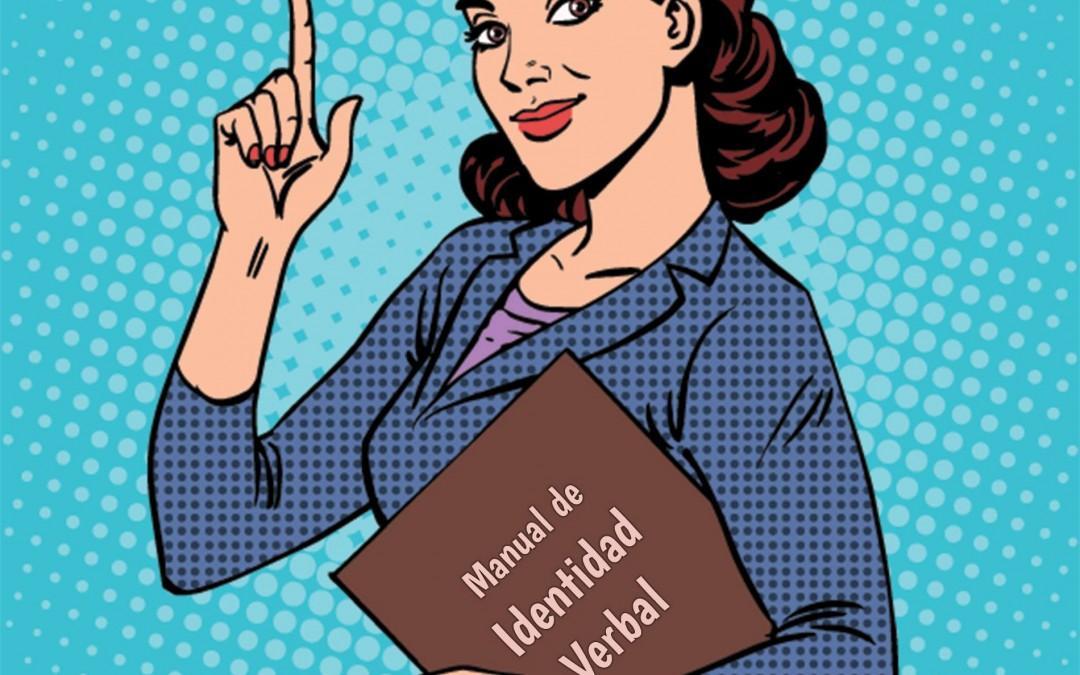Identidad verbal: cómo debe hablar tu marca según su personalidad
