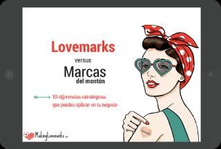 Guía Lovemarks vs marcas del montón - 10 diferencias estratégicas